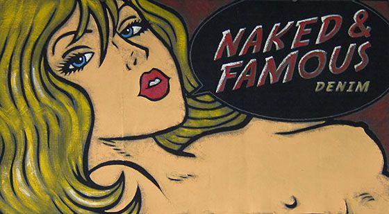Naked & Famous : une rapport qualité prix excellent, votre argent vous remerciera !