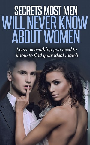 secrets most men will never know about women - ebook